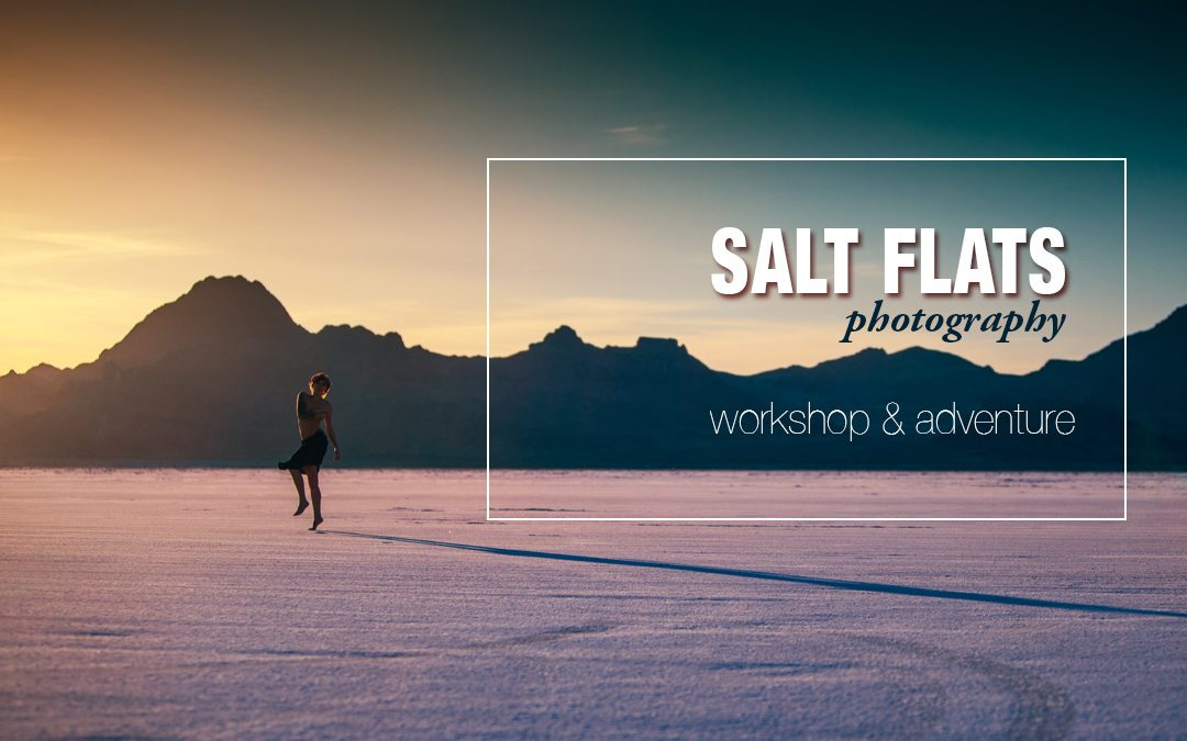 The Bonneville Salt Flats – A Featured Photography Adventure Location